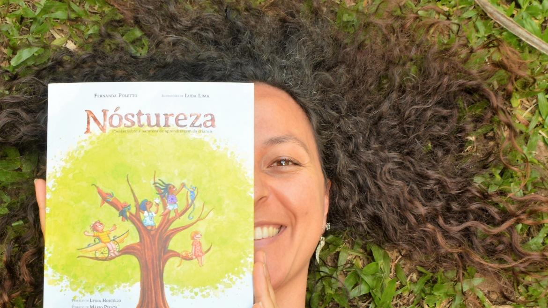"""O livro """"Nóstureza"""", de Fernanda Poletto, terá lançamento na FAE dia 09 de outubro."""